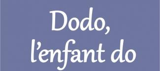Paroles de la comptine Dodo l'enfant do