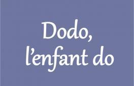 Paroles de la comptine Dodo l'enfant do
